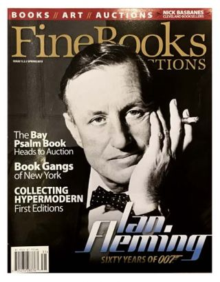 James Bond] Ian Fleming. Sixty Years of 007 [within Fine Books and Collections]. Ian FLEMING,...