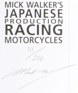 Mick Walker's Japanese Production Racing Motorcycles.