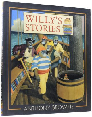 Willy's Stories. Anthony BROWNE, born 1946
