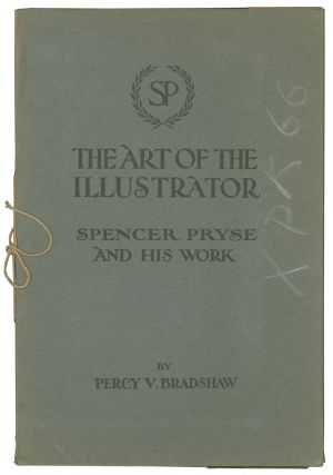 The Art of the Illustrator. W. Hatherell; Bernard Partridge; Lawson Wood; Bert Thomas; Cyrus...