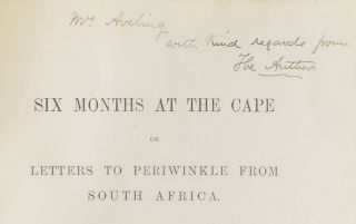 Six Months at the Cape. Or Letters to Periwinkle from South Africa.