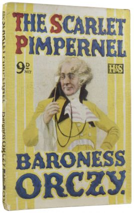 The Scarlet Pimpernel. Emma ORCZY, Baroness