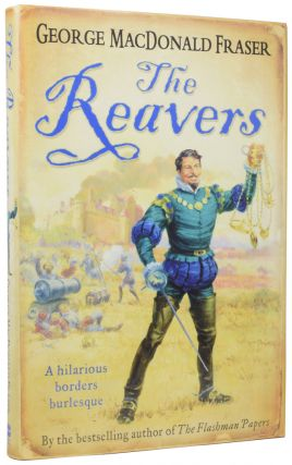 The Reavers. George MacDonald FRASER