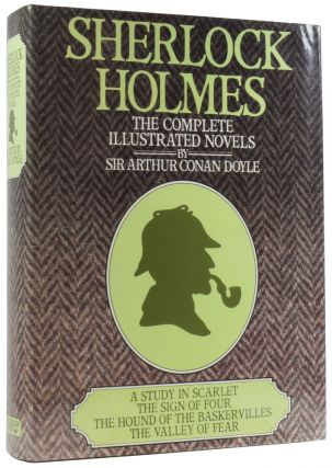 Sherlock Holmes: The Complete Illustrated Novels. A Study in Scarlet; The Sign of Four; The Hound...