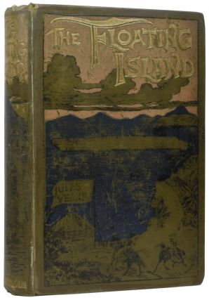 Floating Island, or, The Pearl of the Pacific. Jules VERNE, Gabriel, William John GORDON,...