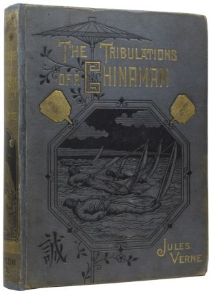 The Tribulations of a Chinaman. Jules VERNE, Gabriel, Ellen E. FREWER, Léon BENETT