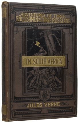 The Adventures of Three Englishmen and Three Russians in South Africa. Jules VERNE, Gabriel,...