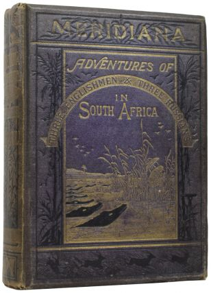 Meridiana: The Adventures of Three Englishmen and Three Russians in South Africa. Jules VERNE,...