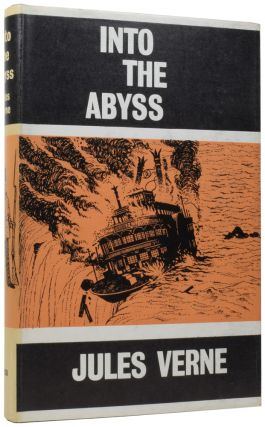 Into the Abyss. Part II of Family Without a Name. Jules VERNE, Gabriel, I. O. EVANS