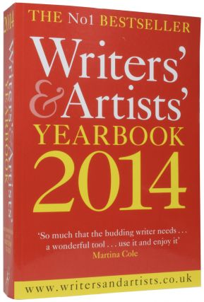 Writers' & Artists' Yearbook 2014. One Hundred and Seventh Edition. J. K. ROWLING, born 1965
