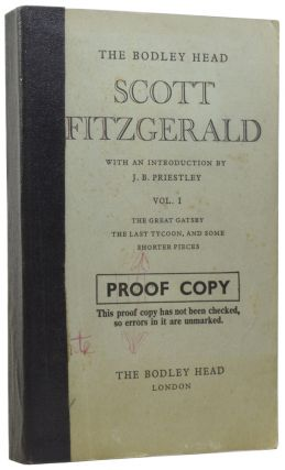 The Bodley Head Scott Fitzgerald, with an Introduction by J.B. Priestley. Vol. I. The Great...