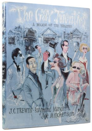 The Gay Twenties. A Decade of Theatre. Raymond MANDER, Joe MITCHENSON, photographers, J. C....