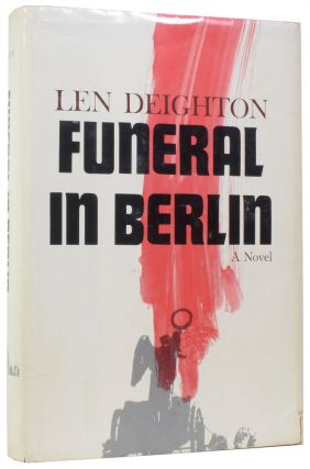 Funeral in Berlin. Len DEIGHTON, born 1929