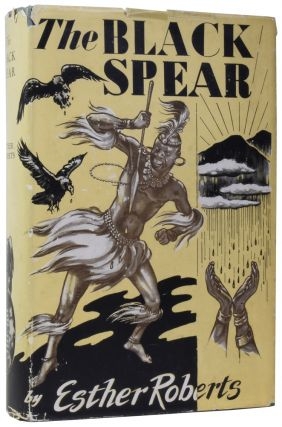 The Black Spear. Esther ROBERTS