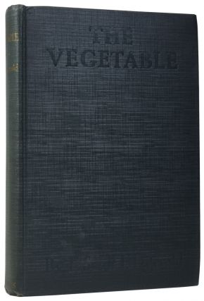 The Vegetable. Or, From President to Postman. F. Scott FITZGERALD