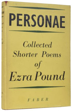 Personae: Collected Shorter Poems of Ezra Pound. Ezra POUND