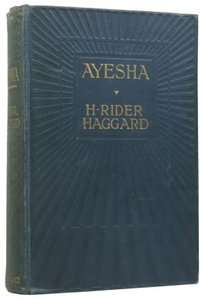 Ayesha. The Return of She. Henry Rider HAGGARD, Sir, Maurice GREIFFENHAGEN