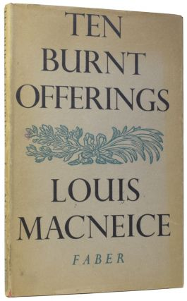 Ten Burnt Offerings. Louis MACNEICE