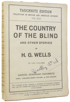 The Country of the Blind and Other Stories. vol. 4713. H. G. WELLS, Herbert George