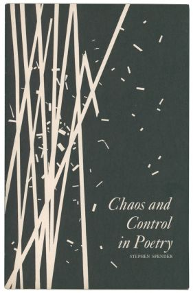 Chaos and Control in Poetry. A Lecture Delivered at the Library of Congress, October 11, 1965....