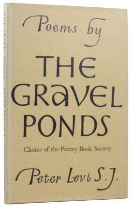 The Gravel Ponds. Poems. Peter LEVI
