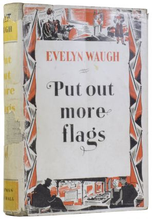 Put Out More Flags. Evelyn WAUGH