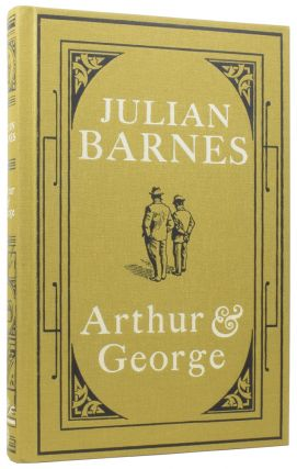 Arthur and George. Julian BARNES, Arthur Conan, born 1946, Sir DOYLE