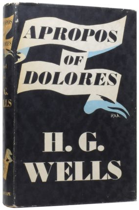 Apropos of Dolores. H. G. WELLS, Herbert George