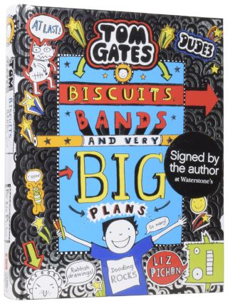 Tom Gates: Biscuits, Bands, and Very Big Plans. Liz PICHON, born 1963