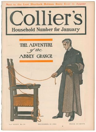 The Adventure of the Abbey Grange [in] Collier's Weekly. Volume XXXIV, Number 14. Arthur Conan...