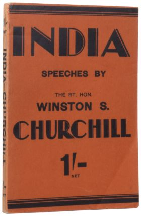 India. Speeches and An Introduction. Winston Spencer CHURCHILL, Sir