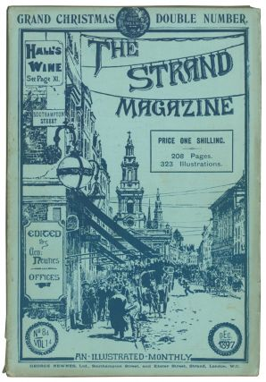 The Tragedy of the Korosko [and] Glimpses of Nature [and] The Strange Experience of Alkali Dick [and] Silenced [in] The Strand Magazine. Volumes 13 and 14, numbers 77 to 84.