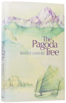 The Far Eastern Trilogy: The Pagoda Tree; The Midnight Gun; Hour of the Dog. Berkely MATHER, John...
