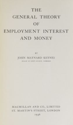 The General Theory of Employment, Interest and Money.