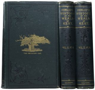 A History of the Weald of Kent. With an Outline of the Early History of the County. Also, a...