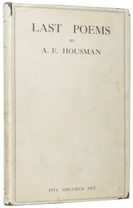 Last Poems. A. E. HOUSMAN