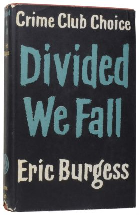 Divided We Fall. Eric BURGESS