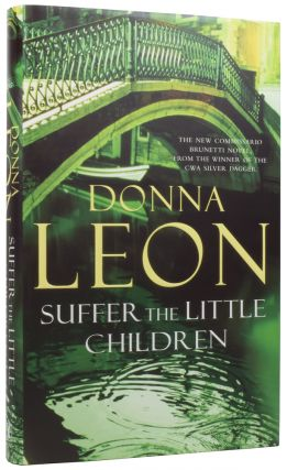 Suffer the Little Children. Donna LEON, born 1942